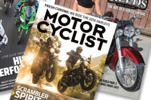 Motorcyclist has come to the end of print production.