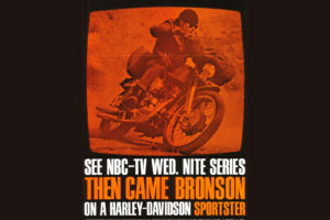 Harley-Davidson used Then Came Bronson as a marketing tool to sell Sportsters. Photo: Harley-Davidson