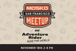 ADVRider Mosko Moto Meet Up at Moto Guild SF, 18 November