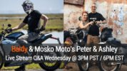 Baldy and Mosko Moto's Peter & Ashley Live Stream Q&A Today
