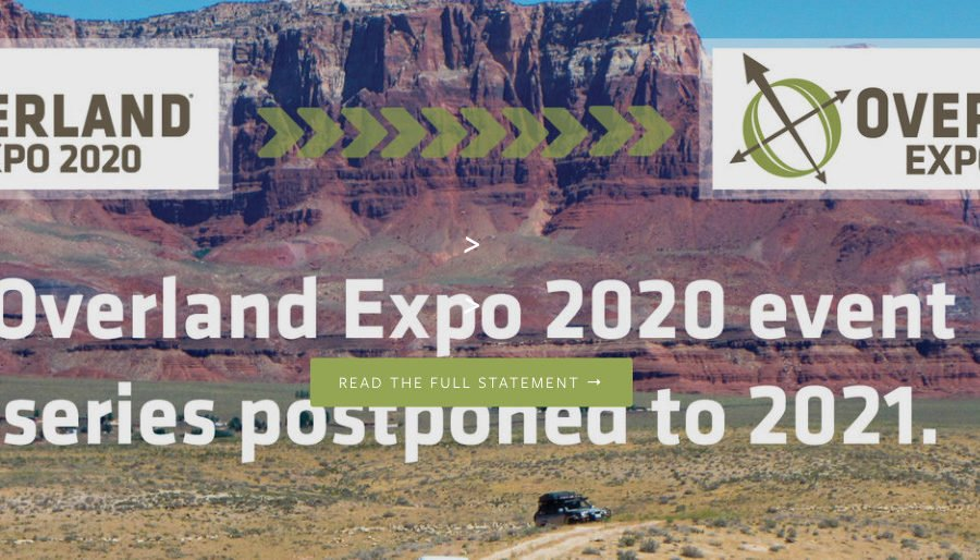 Overland Expo Cancels ALL EVENTS Until 2021